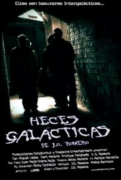 Heces Galácticas (2007)