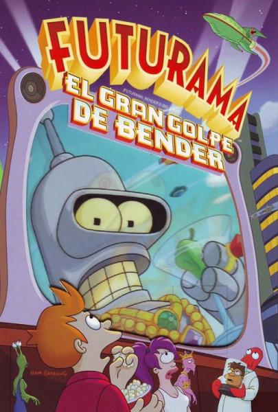 Futurama: El gran golpe de Bender (2007)