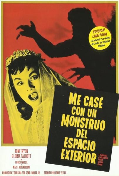 Me casé con un monstruo del espacio exterior (1958)