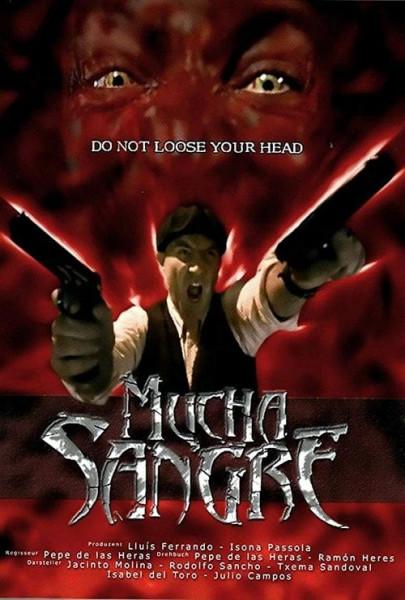 Mucha Sangre (2003)