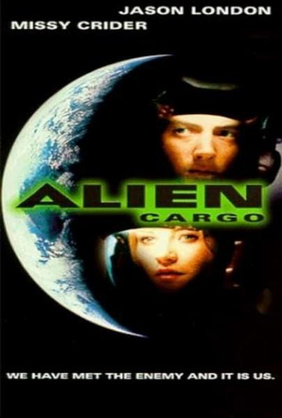 Alien Cargo (1999)