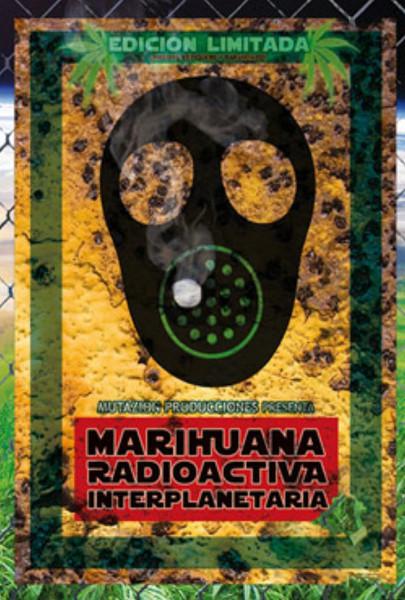 Marihuana radioactiva interplanetaria (2010)
