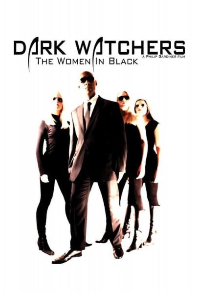 Dark Watchers: The Women in Black (2012)